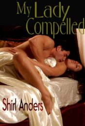 amazon bargain ebooks My Lady Compelled Erotic Romance by Shirl Anders