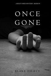 amazon bargain books Once Gone Psychological Thriller by Blake Pierce