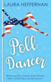 amazon bargain ebooks Poll Dancer Comedy Romance by Laura Heffernan