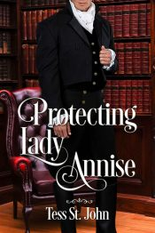 bargain ebooks Protecting Lady Annise Historical Romance by Tess St. John