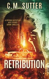 bargain ebooks Retribution Paranormal Mystery Thriller by C.M. Sutter