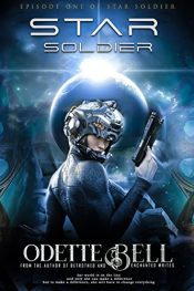amazon bargain ebooks Star Soldier Episode One Science Fiction by Odette C. Bell