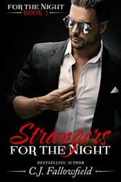 bargain ebooks Strangers for the Night Erotic Romance by C.J. Fallowfield