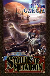 bargain ebooks The League of Elder: Sygillis of Metatron SciFi Adventure by Ren Garcia
