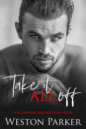 bargain ebooks Take it All Off Contemporary Romance by Weston Parker