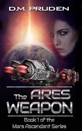 bargain ebooks The Ares Weapon Science Fiction Adventure by D.M. Pruden