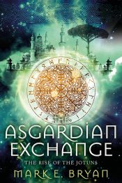 bargain ebooks The Asgardian Exchange Young Adult/Teen Fantasy by Mark Bryan