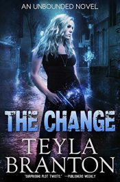 bargain ebooks The Change Dark Fantasy Horror by Teyla Branton