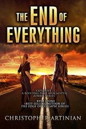 bargain ebooks The End of Everything: Book 1 Horror by Christopher Artinian