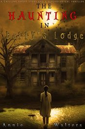 amazon bargain ebooks The Haunting in Barry's Lodge Horror by Annie Walters