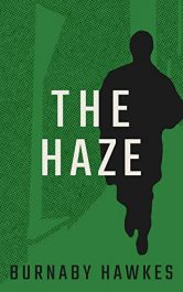 amazon bargain ebooks The Haze Thriller by Burnaby Hawkes