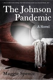 bargain ebooks The Johnson Pandemic Thriller by Maggie Spence