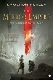 bargain ebooks The Mirror Empire: Worldbreaker Saga 1 Dark Fantasy Horror by Kameron Hurley