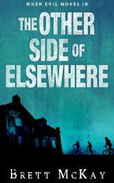 bargain ebooks The Other Side of Elsewhere Horror Thriller by Brett McKay