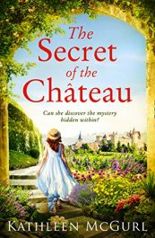 amazon bargain ebooks The Secret of the Chateau Historical Fiction by Kathleen McGurl