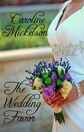 amazon bargain ebooks The Wedding Favor Contemporary Romance by Caroline Mickelson