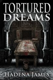 amazon bargain ebooks Tortured Dreams Horror by Hadena James