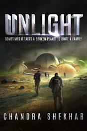 bargain ebooks Unlight Post Apocalyptic Science Fiction by Chandra Shekhar