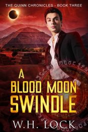 bargain ebooks A Blood Moon Swindle Urban Fantasy by W.H. Lock
