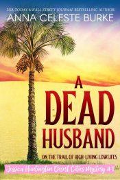 bargain ebooks A Dead Husband Romantic Comedy Mystery by Anna Celeste Burke