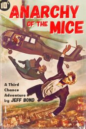 bargain ebooks Anarchy of the Mice Pulp Action/Adventure by Jeff Bond