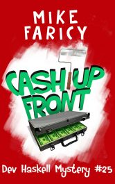 bargain ebooks Cash Up Front (Dev Haskell - Private Investigator Book 25) Mystery by Mike Faricy