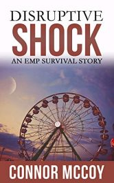 amazon bargain ebooks DISRUPTIVE SHOCK: An EMP Survival story Science Fiction by Connor McCoy
