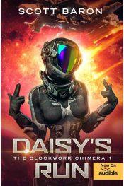amazon bargain ebooks Daisy's Run: The Clockwork Chimera 1 Space Opera Science Fiction by Scott Baron