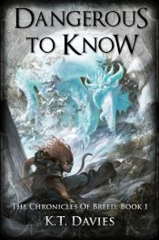 bargain ebooks Dangerous To Know Sword and Sorcery Fantasy by K.T. Davies