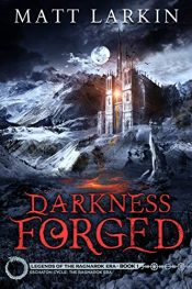amazon bargain ebooks Darkness Forged Historical Fantasy by Matt Larkin