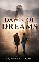amazon bargain ebooks Dawn of Dreams Young Adult/Teen Science Fiction by Bronwyn Leroux