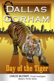 bargain ebooks Day of the Tiger Private Detective Thriller by Dallas Gorham
