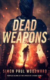 amazon bargain ebooks Dead Weapons Young Adult/Teen Scifi Horror by Simon Paul Woodward