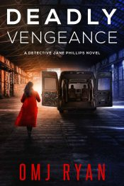 bargain ebooks Deadly Vengeance Crime Thriller by OMJ Ryan