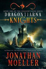 bargain ebooks Dragontiarna: Knights Historical Fantasy by Jonathan Moeller