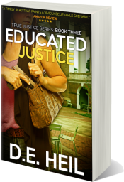 bargain ebooks Educated Justice Mystery Thriller by D.E. Heil