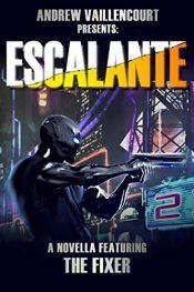 amazon bargain ebooks Escalante Science Fiction by Andrew Vaillencourt