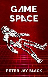 bargain ebooks GAME SPACE Young Adult/Teen Science Fiction by Peter Jay Black