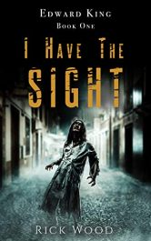 bargain ebooks I Have the Sight Horror by Rick Wood