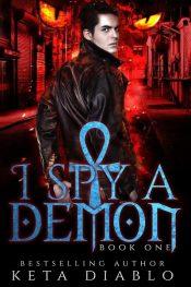 bargain ebooks I Spy A Demon Urban Fantasy Romance by Keta Diablo