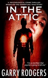 amazon bargain ebooks In The Attic Thriller by Garry Rodgers