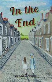 amazon bargain ebooks In the End Historical Fiction by Donna H Duhig