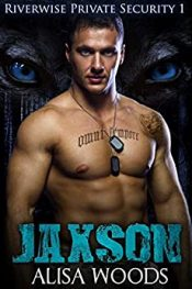 bargain ebooks Jaxson (Riverwise Private Security 1) Paranormal Romance by Alisa Woods