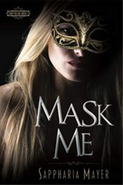 bargain ebooks Mask Me Erotic Romance by Sappharia Mayer