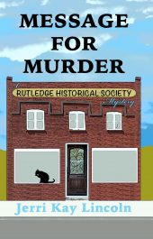 bargain ebooks Message for Murder: A Rutledge Historical Society Cozy Mystery #1 Cozy Mystery by Jerri Kay Lincoln
