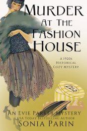 bargain ebooks Murder at the Fashion House: A 1920s Historical Cozy Mystery Historical Cozy Mystery by Sonia Parin