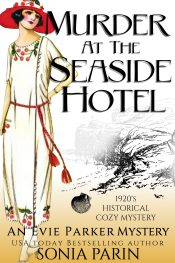 bargain ebooks Murder at the Seaside Hotel: A 1920's Cozy Mystery Historical Mystery by Sonia Parin
