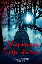 bargain ebooks Murderous Little Darlings Horror by John Hennessy