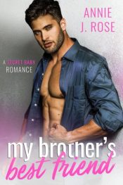 bargain ebooks My Brother's Best Friend Contemporary Romance by Annie J. Rose