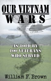 bargain ebooks Our Vietnam Wars: Vol 1: As Told by 100 Veterans Who Served Historical Action by William Brown
